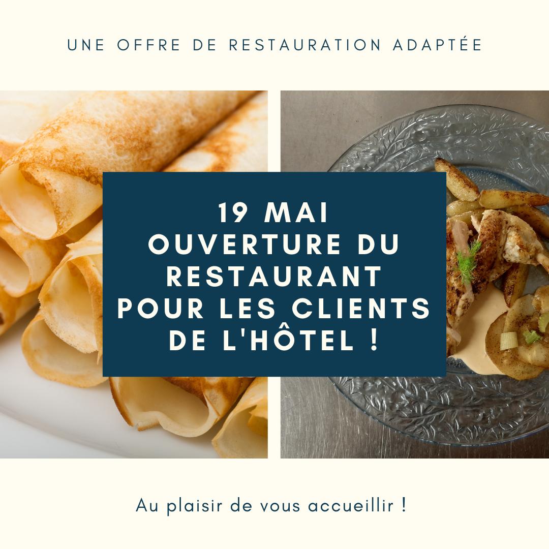 19 mai : ouverture du restaurant pour les clients de l'hôtel
